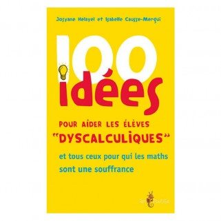100 idees pour aider les eleves dyscalculiques