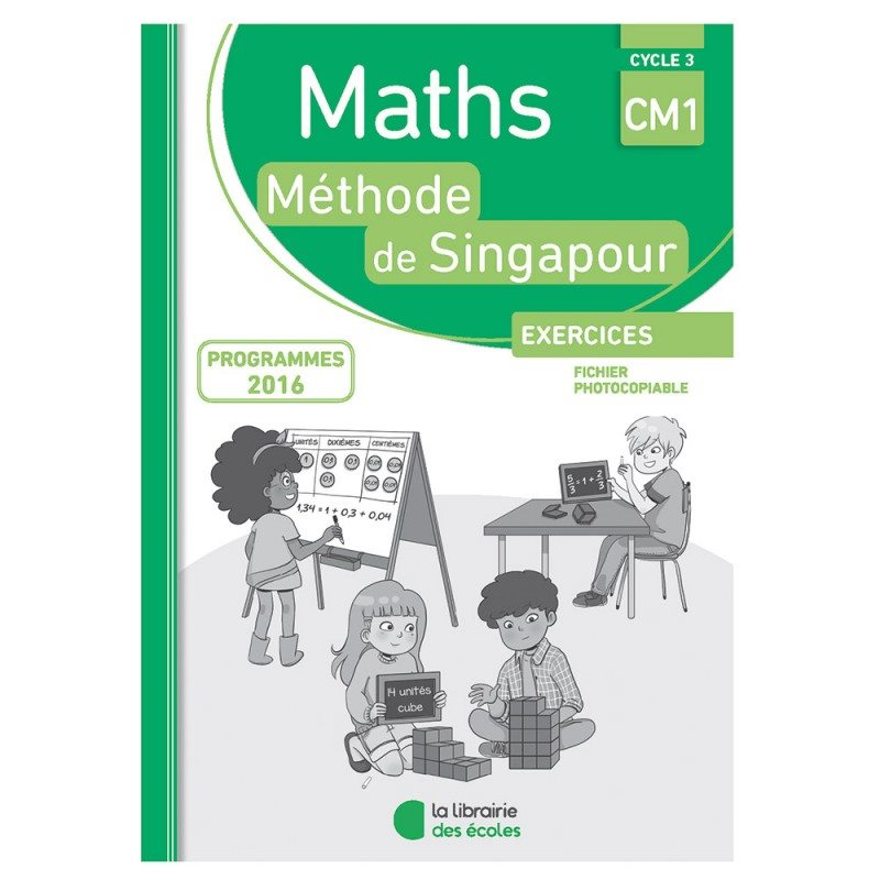 Maths singapour fichier photocopiable cm1